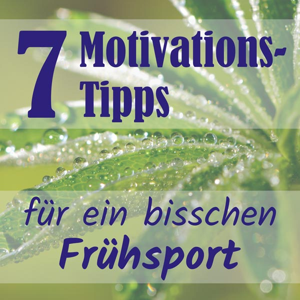 Frühsport Motivation