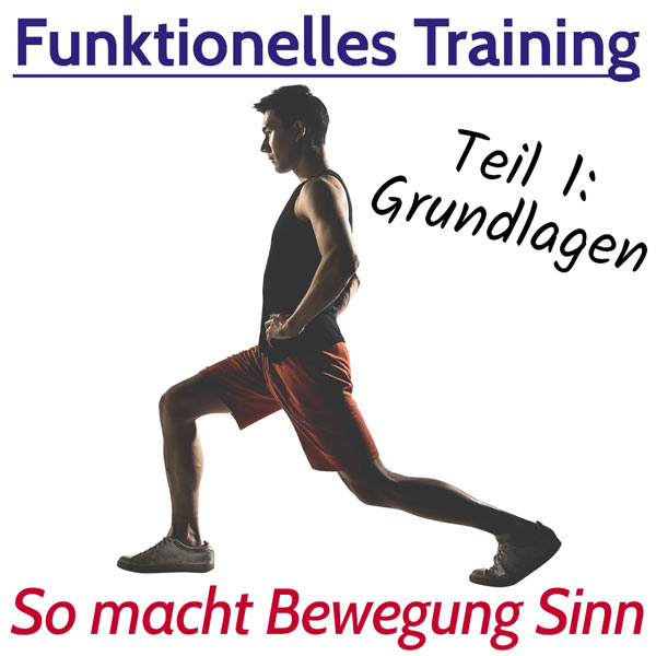 Funktionelles Training- Bedeutung und Vorteile