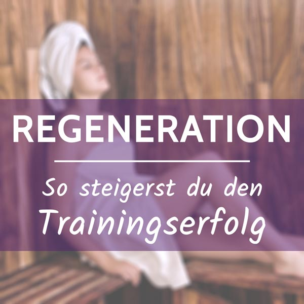 Optimale Regenaration nach dem Sport